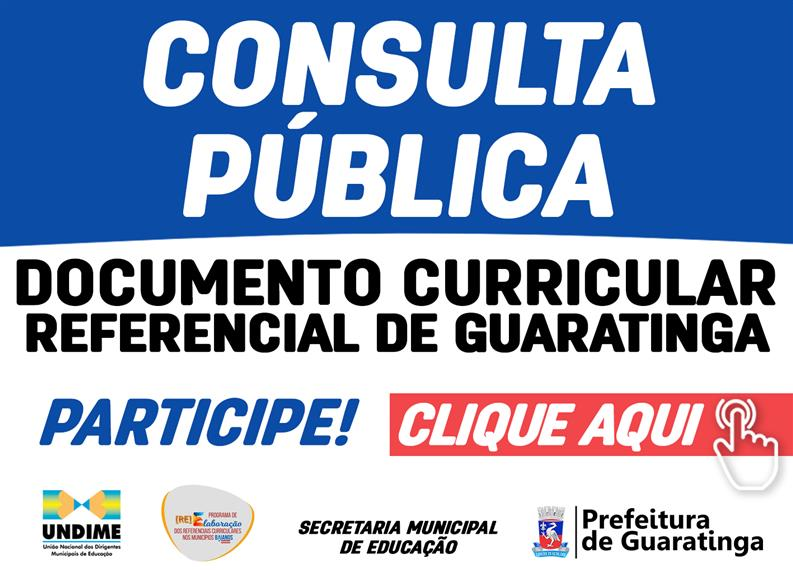 Consulta Pública do Documento Curricular Referencial do Município de Guarat